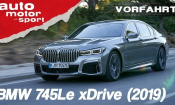 BMW 745Le xDrive (2019): Luxus-Wucher im neuen 7er – Review/Fahrbericht | auto motor & sport